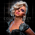 Welcome to Disgraceland by Courtney Act